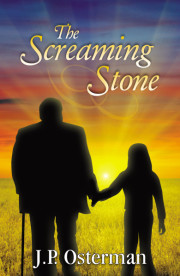 The Screaming Stone by J. P. Osterman